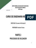 Processos de Fabricação II  - Soldagem - Parte 2 - REV3.pdf