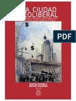 La Ciudad Neoliberal Gentrificacion y Exclusion