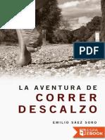 La Aventura de Correr Descalzo - Emilio Saez Soro
