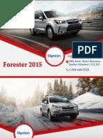 Subaru Forester 2015 à Québec - Un véhicule avec traction intégrale