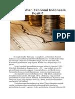 Pertumbuhan Ekonomi Indonesia Positif