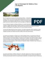 The Telegraph Recoge La Estrategia De Mallorca Para Atraer Turistas Con El Deporte