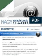 Nagy Webáruház Felmérést 2014