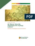 FORTES, Ronaldo Vielmi - As Novas Vias Da Ontologia Em György Lukács - As Bases Ontológicas Do Conhecimento Novas Edições Acadêmicas, 2013 (1)