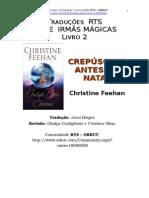 Drake Sisters 02 - Crepúsculo Antes Do Natal - Christine Feehan-www.livrosGratis.net