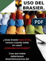 Uso del Brasier