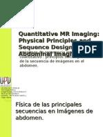 Quantitative MR Imaging