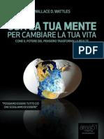 Usa La Tua Mente Per Cambiare La Tua Vita (Self-Help e Scienza Della Mente) (Italian Edition)_nodrm