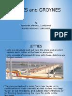 Jetties and Groynes