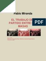 Pablo Miranda-Trabajo Del Partido Entre Las Masas (BMSB 2015)