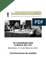 Conversaciones Clinicas de Barcelona. Tres Preguntas a.... 2011