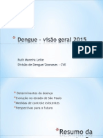 Dengue - Visão Geral 2015