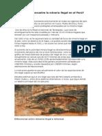 Cómo Se Desenvuelve La Minería Ilegal en El Perú