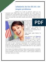Obtener Ciudadanía de Los EE.uu. Sin Ningún Problema