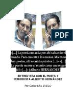 Entrevista Con El Poeta y Periodista Alberto Hernández