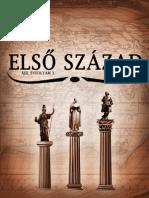 Első Század XIII/3. szám 2014. ősz