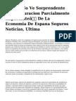 """<h1>Mapfre No Ve Sorprendente La Restauracion Parcialmente Importante"""" De La Economia De Espana Seguros Noticias, Ultima</h1>"""