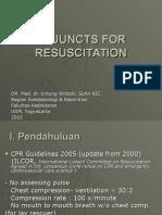 Adjuncts for Resuscitation