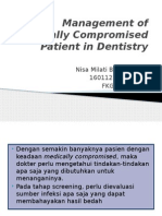 Management of Medically Compromised Patient in Dentistry