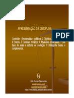 Aula 1 Apresentação - Filosofia e Ética, 2015-1 [Modo de Compatibilidade]