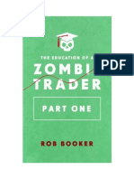 The Education of a Zombie Trader Pt1