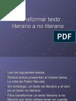 Transformar Texto Literario a No Literario