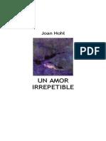 Hohl, Joan - Un Amor Irrepetible