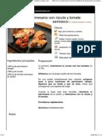 Canutillos de Parmesano Con Rúcula y Tomate Semiseco