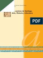 Los Caminos de Santiago Arte Historia Literatura eBook