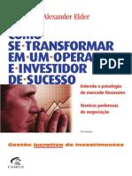 Alexander Elder - Como Se Transformar Em Um Operador e Investidor de Sucesso