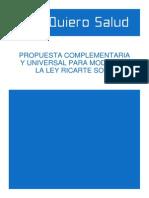 Propuesta Complementaria y Universal para modificar la Ley Ricarte Soto