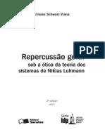 ULISSES VIANA - Repercussão Geral Sob a Ótica Da Teoria Dos Sistemas de Niklas Luhmann (2011) (1)