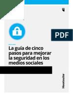 La Guia de 5 Pasos Para Mejorar La Seguridad de Losmedios Sociales