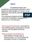 Premedication