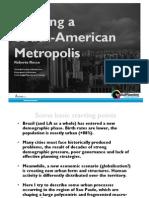 Buiding a South American Metropolis