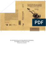 El estudio de las luchas revolucionarias en América Latina, 1956-1996. Estado de la Cuestión. Veronica Oikión Solano, Eduardo Rey Tristán y Matín López Ávalos (Editores)