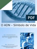 ADN- O Símbolo da Vida