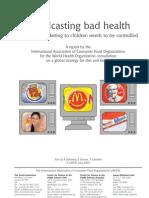 Broadcasting bad health