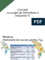 Prezentarea Conceptiei Strategiei de dezvoltare a industriei tehnologiei informatiei.ppt