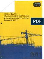 JCT Standard Building Contract With Sub-Contract Design Agreement 2011