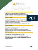 Agenda Actividades Destacadas. Del 2 al 19 de abril de 2015. Fundación Caja Mediterráneo