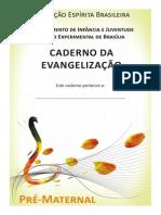 Atividades PRE Maternal Evangelização