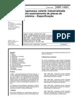 NBR 14081-1998 - Argamassa Colante Industrializada Para Assentamento de Placas de Cerâmica - Especificação