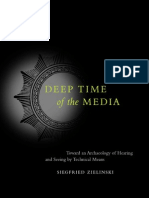Zielinski, Siegfried - Deep Time of the Media. Toward an Archaeology of Hearing and Seeing by Technical Means