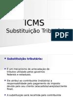 ICMS- Substituição Tributária