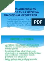 Recursos Ambientales Aplicados en La Medicina Tradicional Geoterapia