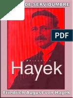 Camino de Servidumbre - Friedrich August Von Hayek