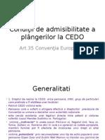 Condi+úii de admisibilitate a pl+óngerilor la