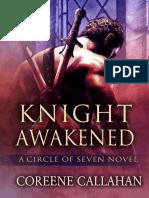 Coreene Callahan - Knight Awakened (Circle of Seven #1) (Epubdump.com)