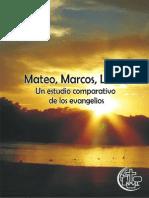 Iglesia Alianza Cristiana y Misionera Del Peru - Mateo Marcos Lucas - Un Estudio Comparativo de Los Evangelios